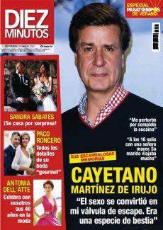 """CAYETANO MARTÍNEZ DE IRUJO """"EL SEXO SE CONVIRTIÓ EN MI VÁLVULA DE ESCAPE. ERA UNA ESPECIE DE BESTIA"""""""